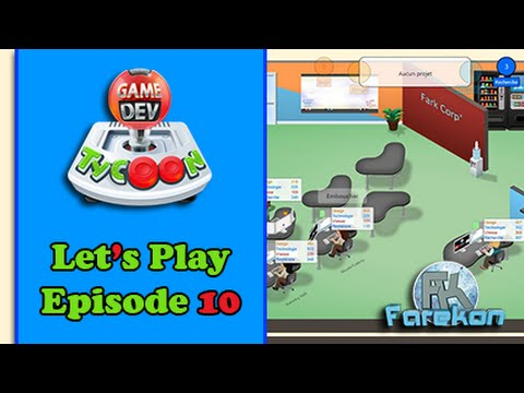 [FR] Game Dev Tycoon - Let's Play - Episode 10 - Formation à gogo