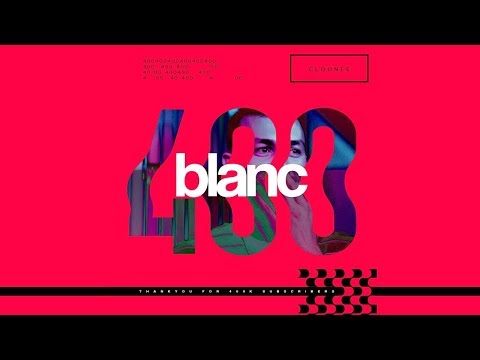 Blanc 400k Mix By | Cloonee