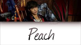 LAY (레이/张艺兴) - 'PEACH' Lyrics