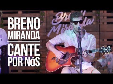 Breno Miranda - Cante Por Nós - Acústica (Videoclipe Oficial)