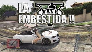 LA EMBESTIDA !!   GTA V (Grand Theft Auto 5)