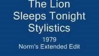 "Stylistics ""The Lion Sleeps Tonight"" re-edit"