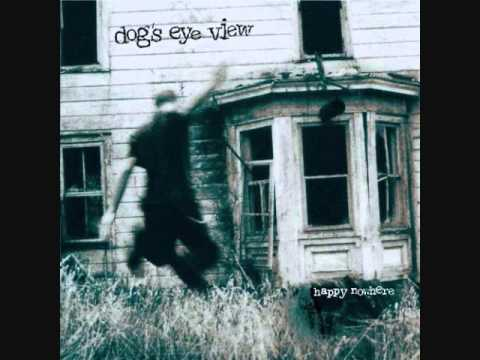 Dog's Eye View-What I Know Now