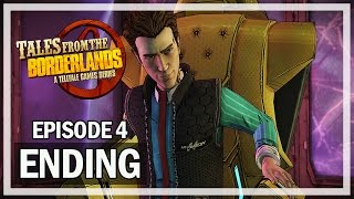 Tales From the Borderlands Episode 4 - ENDING - Escape Plan Bravo Gameplay Walkthrough