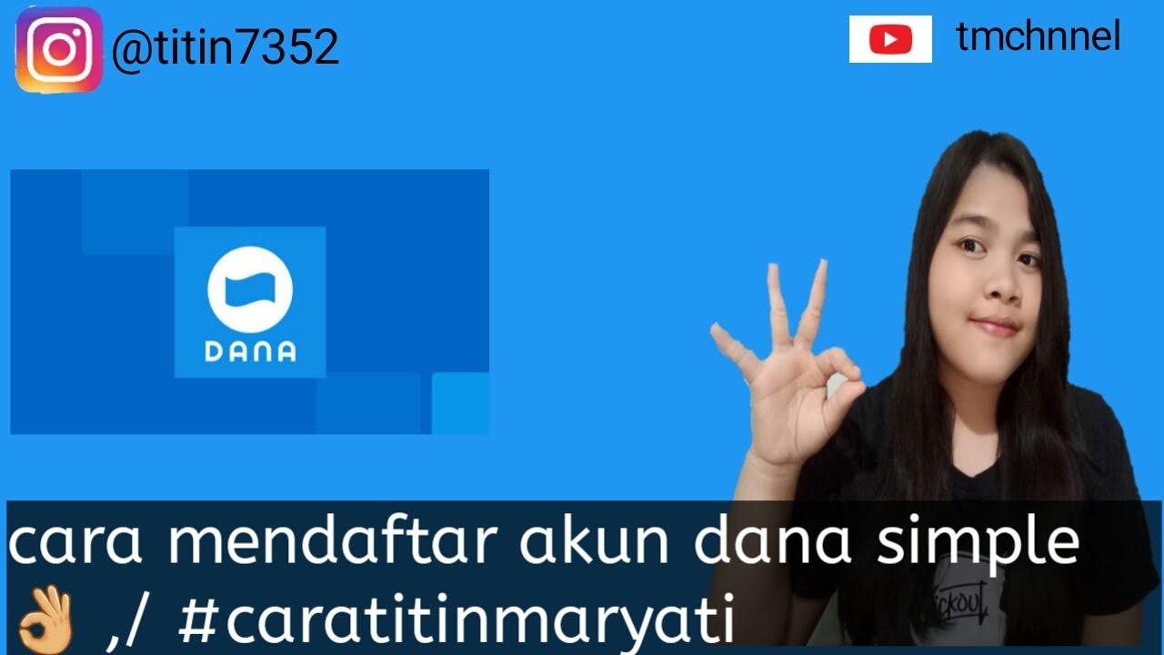 Cara mendaftar akun dana simple 👌 ,/ #caratitinmaryati ...