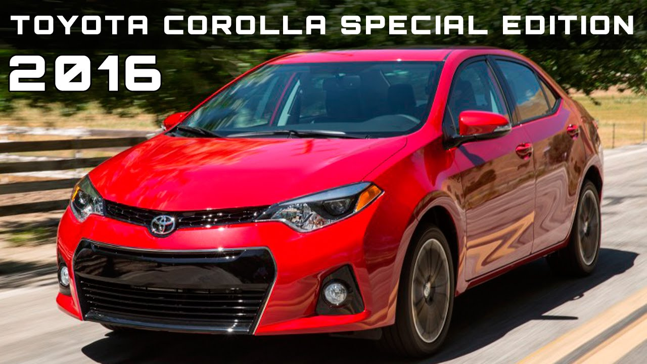 2016 toyota corolla special edition review rendered price specs release date youtube. Black Bedroom Furniture Sets. Home Design Ideas