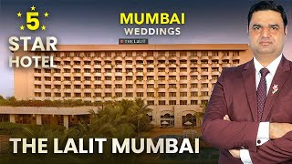 The Lalit Mumbai - Add Glamour To Your Wedding Experience