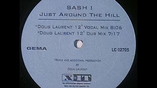 "{Vinyl} Sash ! - Just Around The Hill (Doug Laurent 12"" Dub Mix)"