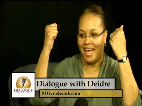 Dialogue with Deidre -Guests Sherika Holmes and Diane Cambron
