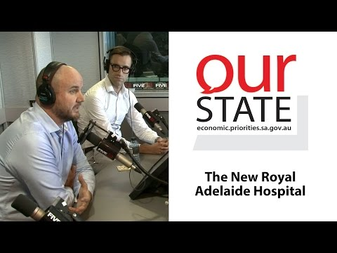 OurState: New Royal Adelaide Hospital