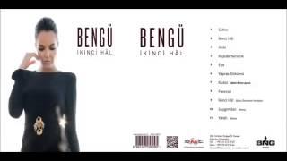 Bengü -  İkinci Hal  2014 2017 Video