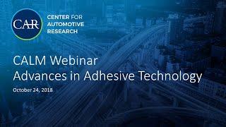 CALM Webinar  Advances in Adhesive Technology thumbnail