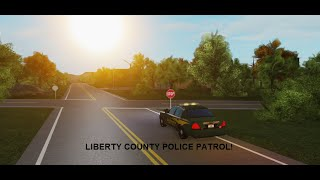 Liberty County Police Patrol! [ROBLOX]