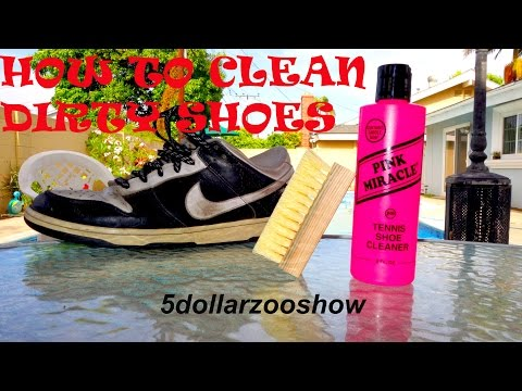 How to clean shoes (Pink Miracle)