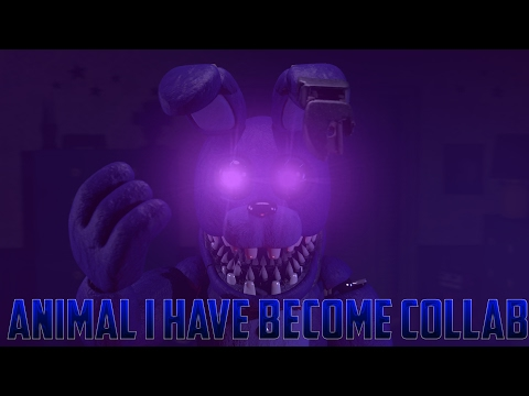 [SFM FNAF Collab] Animal i have become by Three Days Grace