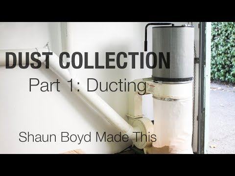 Building a PVC DUST COLLECTION System - Part 1 of 2: Ducting - Shaun Boyd Made This