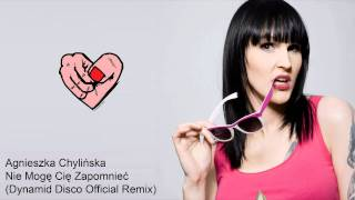 Agnieszka Chylinska - Nie Moge Cie Zapomniec (Dynamid Disco Remix Instrumental)