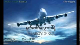 Note Set Ma TwarPar Nae - Thargyi(FRC)