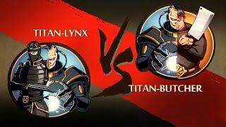 Shadow Fight 2 Titan-Lynx Vs Titan-Butcher