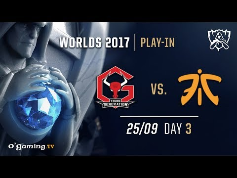 Young Generation vs Fnatic - World Championship 2017 - Play-in - Day 3 - League of Legends