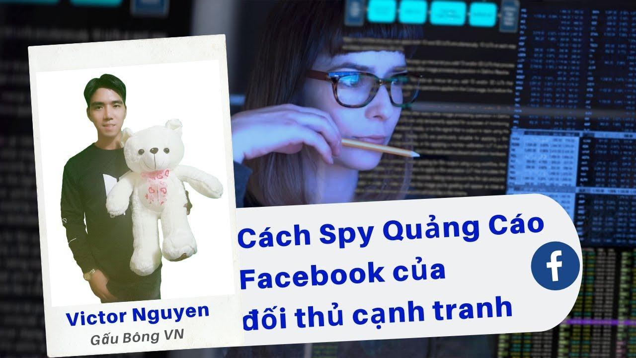 Hướng dẫn cách spy quảng cáo facebook ads của đối thủ