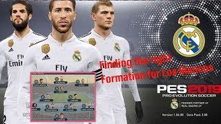 PES 2019 - FINDING THE RIGHT FORMATION AND TACTICS FOR REAL MADRID