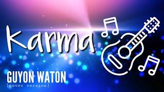 KARMA - GUYONWATON (cover version) - CHORD LIRIK LAGU