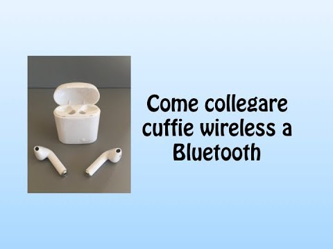 Come collegare entrambe le cuffie Bluetooth - MasterGeek