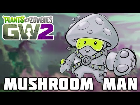MUSHROOM MAN CHARACTER CLASS?! - Plants vs Zombies Garden Wa