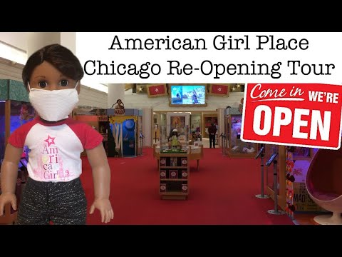 American Girl Place Chicago Re-Opening Tour! ~New Guidelines And Regulations