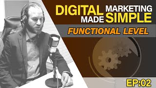 Case Study - Website Functional Level - Digital Marketing Made Simple EP02