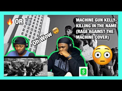 [Brothers React] Machine Gun Kelly – Killing in the Name (Rage Against the Machine cover)