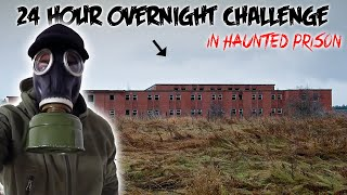 24 HOUR OVERNIGHT CHALLENGE IN A HAUNTED ABANDONED PRISON!