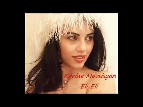 Karine Movsisyan- Eli Eli /Lav Erg/