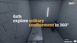 6x9: a virtual experience of solitary confinement – 360 video thumbnail
