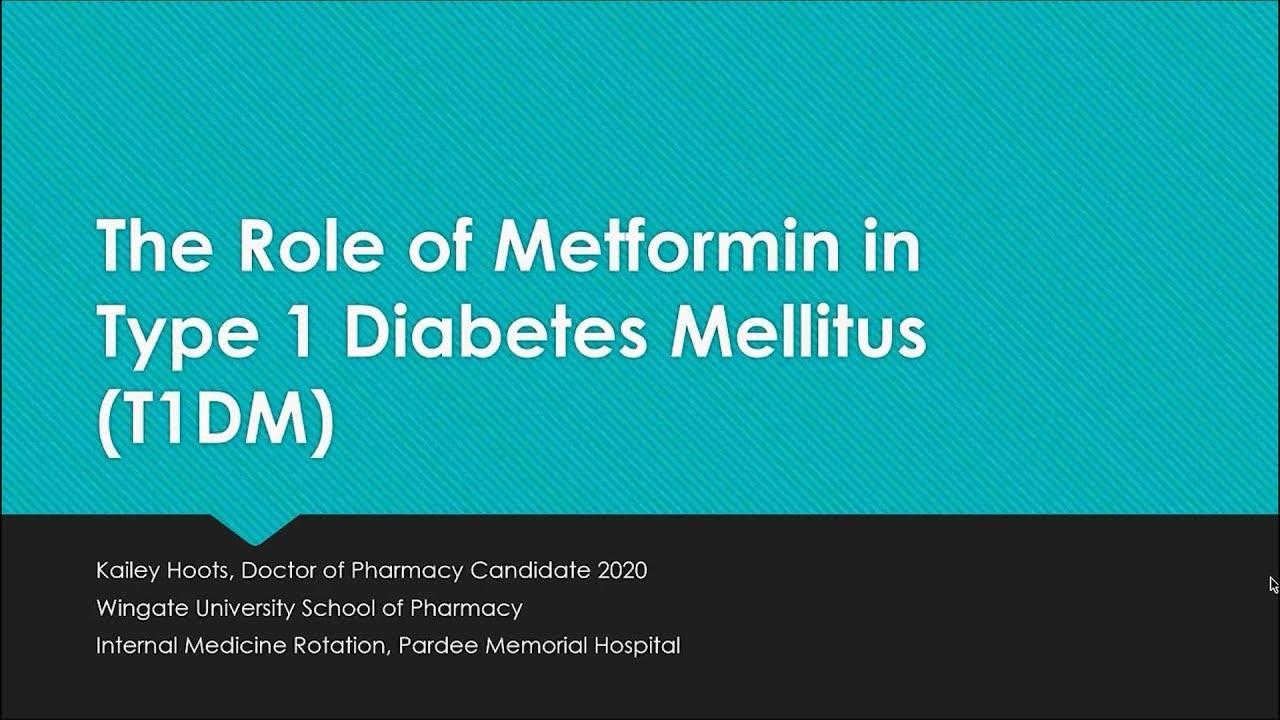 can type 1 diabetes take metformin
