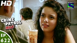 Crime Patrol - क्राइम पेट्रोल सतर्क - Ahankaar - Episode 622 - 19th February, 2016