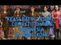 Competition (BMI)Indonesia in Hong Kong |kreasi batik casual 2019