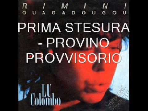 LU COLOMBO - Rimini-Ouagadougou [PROVINO - AUDIO HQ] (1985)