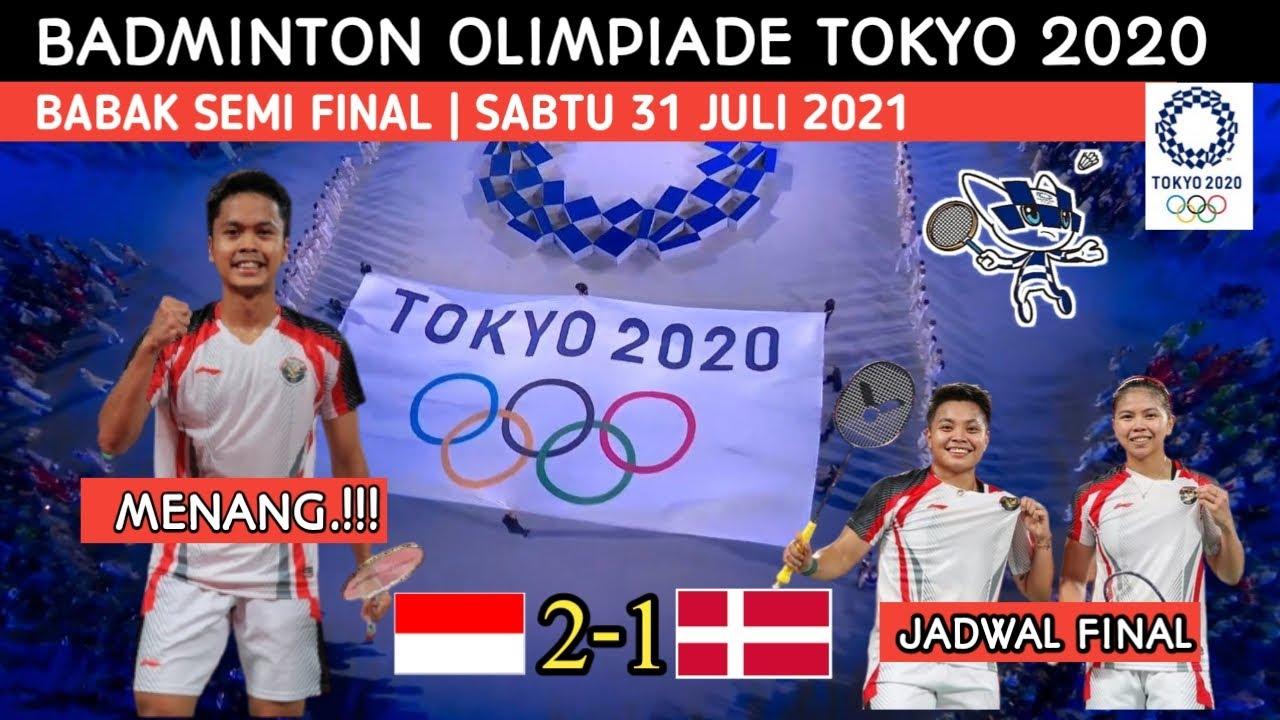 Hasil Badminton Olimpiade Tokyo 2020 Hari ini - Ginting v Antonsen - Jadwal Final badminton olimpade