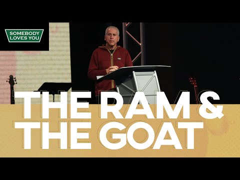 The Ram & The Goat // Sunday Morning Services (8AM, 10AM, 12PM)