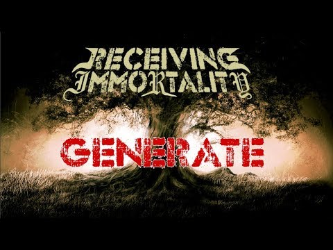 Receiving Immortality - Generate [Demo] (christian Djent / Metal)