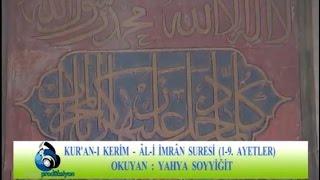 Yahya Soyyiğit - Ali İmran Suresi (1-9)