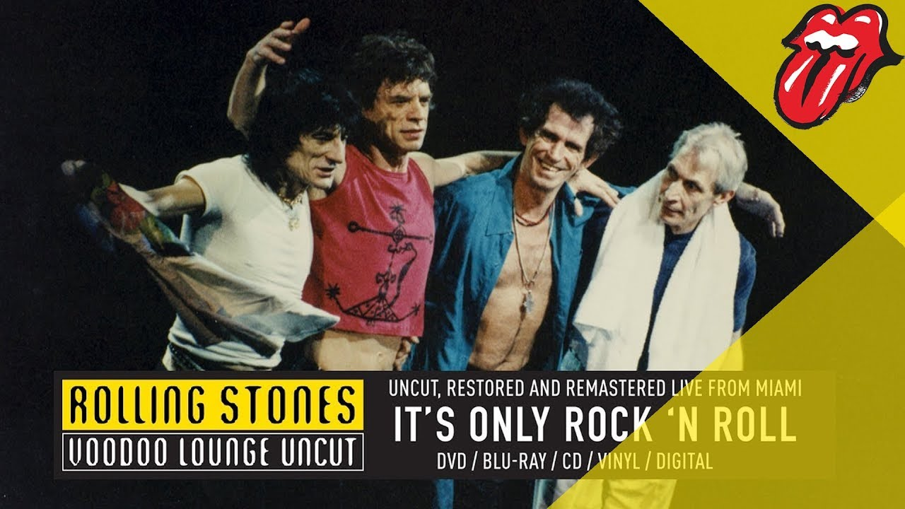 The Rolling Stones — It's Only Rock 'n Roll (Voodoo Lounge Uncut)