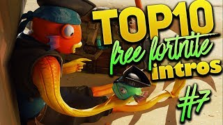 TOP 10 FORTNITE BATTLE ROYALE INTROS WITHOUT TEXT FREE TO USE / DOWNLOAD #7