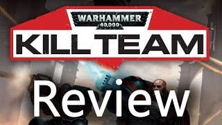 New 40k Kill Team Review