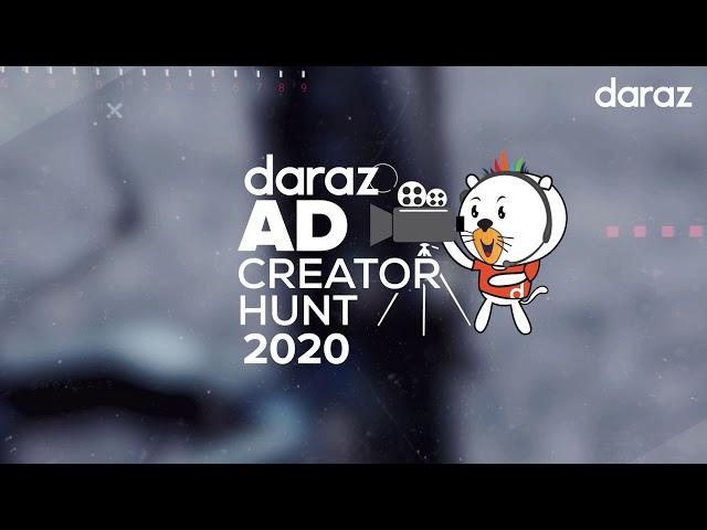 Daraz Ad Creator Hunt 2020 Promo