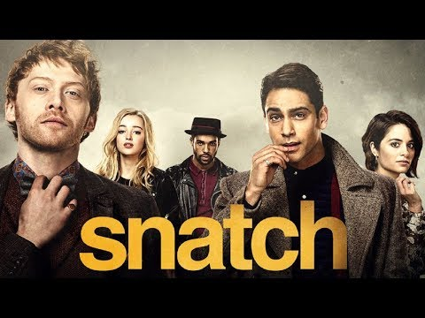 Snatch   with Lucien Laviscount and Luke Pasqualino