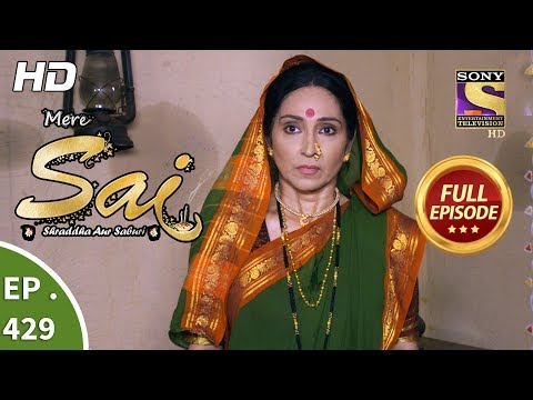Mere Sai - Ep 429 - Full Episode - 16th May, 2019