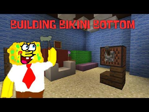 Minecraft: BUILDING BIKINI BOTTOM - SpongeBob's First ...